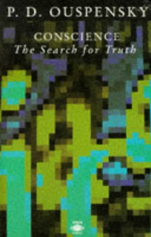 9780140190113: Conscience: The Search for Truth (Arkana S.)