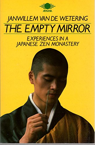 9780140190205: The Empty Mirror: Experiences in a Japanese Zen Monastery