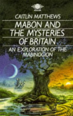 9780140190335: Mabon and the Mysteries of Britain: An Exploration of the Mabinogion (Arkana)