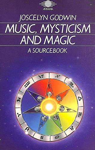 9780140190403: Music, Mysticism and Magic: A Sourcebook (Arkana)
