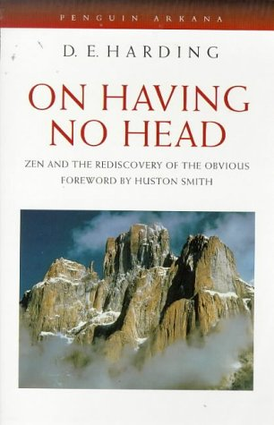 9780140190434: On Having No Head: Zen and the Rediscovery of the Obvious (Arkana)