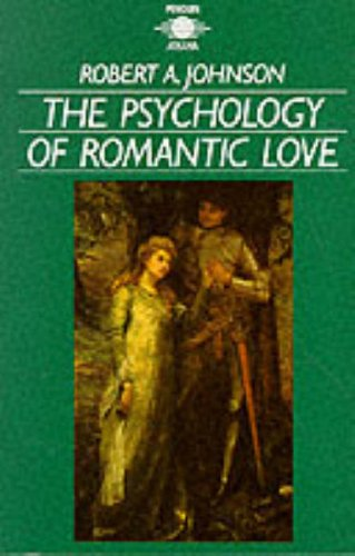 9780140190458: The Psychology of Romantic Love (Arkana)