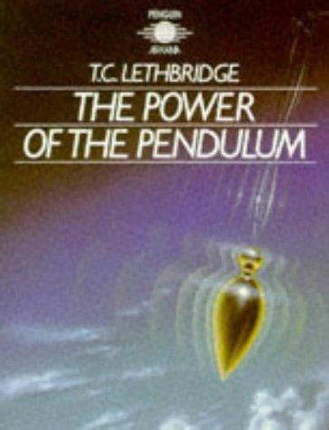 9780140190465: The Power of the Pendulum (Arkana)