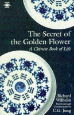 9780140190540: The Secret of the Golden Flower: Chinese Book of Life (Arkana)