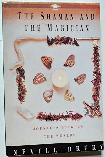 9780140190564: Shaman and the Magician: Journeys Between the Worlds (Arkana)