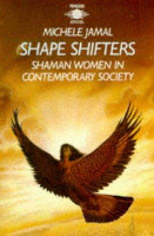 9780140190571: Shape-shifters: Shaman Women in Contemporary Society (Arkana)