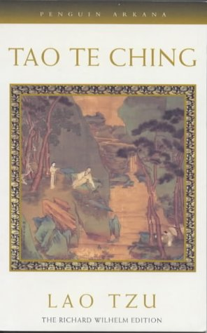 9780140190601: Tao Te Ching: The Book of Meaning and Life (Arkana)