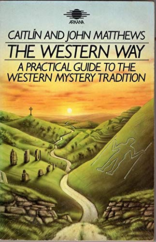9780140190687: The Western Way: A Practical Guide to the Western Mystery Tradition -The Native Tradition