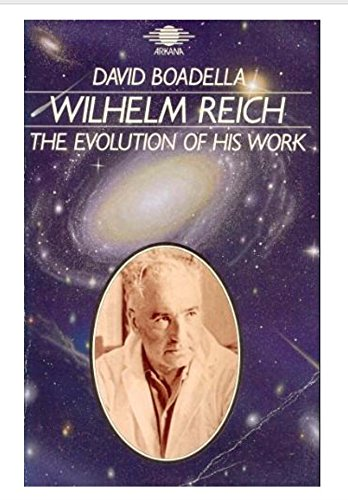 9780140190700: Wilhelm Reich: The Evolution of His Work
