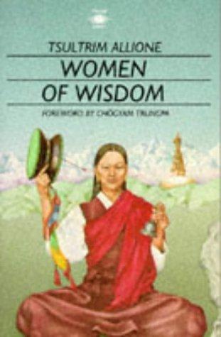 Women of Wisdom (Arkana S.): Tsultrim Allione