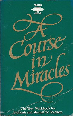 9780140190885: A Course in Miracles: The Text, Workbook For Students And Manual For Teachers