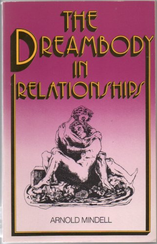 9780140190922: Dreambody in Relationships