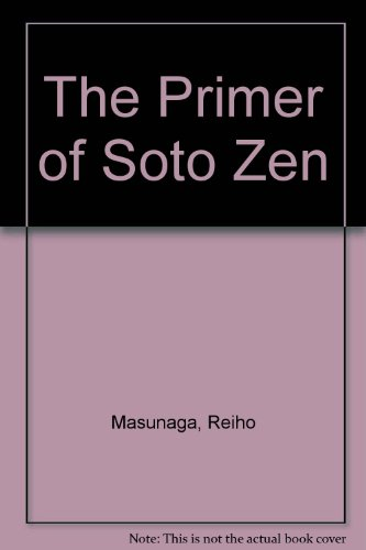 9780140191196: The Primer of Soto Zen