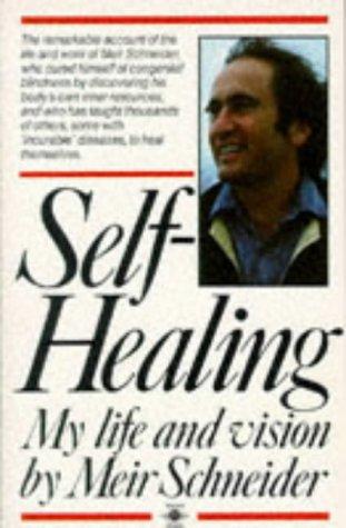 9780140191271: Self-Healing: My Life and Vision (Arkana S.)