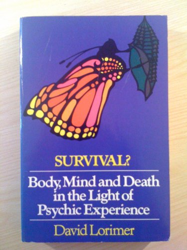 9780140191318: Survival?: Body, Mind and Death in the Light of Psychic Experience