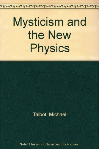 9780140191325: Mysticism And the New Physics