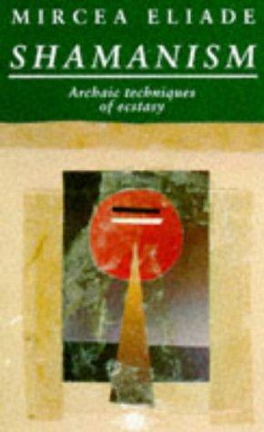 9780140191554: Shamanism: Archaic Techniques of Ecstasy