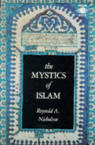9780140191684: The Mystics of Islam (Arkana)