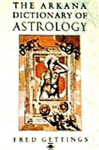 9780140191844: Dictionary of Astrology, The Penguin (Arkana)