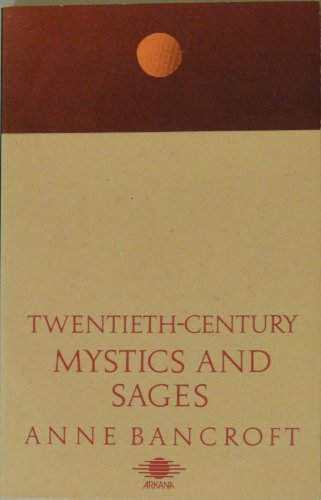 9780140191998: 20th-century Mystics and Sages (Arkana)