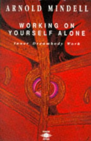 9780140192018: Working on Yourself Alone (Arkana)