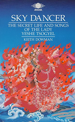 9780140192056: Sky Dancer: The Secret Life And Songs of the Lady Yeshe Tsogyel