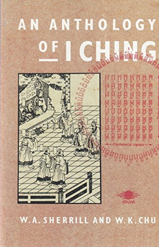 9780140192063: AN Anthology of I Ching (Arkana)