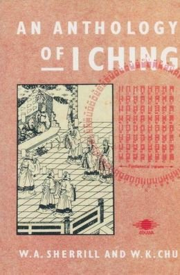 An Anthology of I Ching.