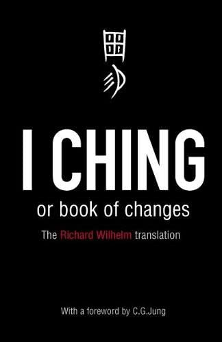 9780140192070: The I Ching: Or Book of Changes (Arkana)