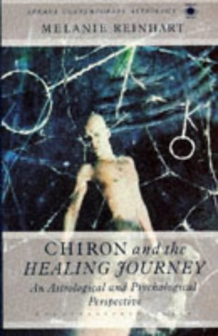 9780140192094: Chiron and the Healing Journey: An Astrological and Psychological Perspective