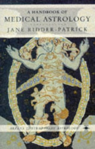 9780140192148: A Handbook of Medical Astrology (Arkana Contemporary Astrology)