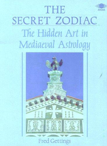 9780140192155: The Secret Zodiac: The Hidden Art in Mediaeval Astrology