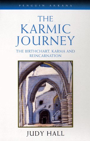 The Karmic Journey: The Birthchart, Karma, and Reincarnation (Contemporary Astrology): Hall, Judy