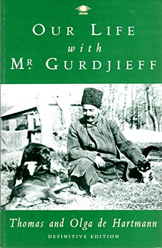 9780140192285: Our Life with Mr. Gurdjieff (Arkana)