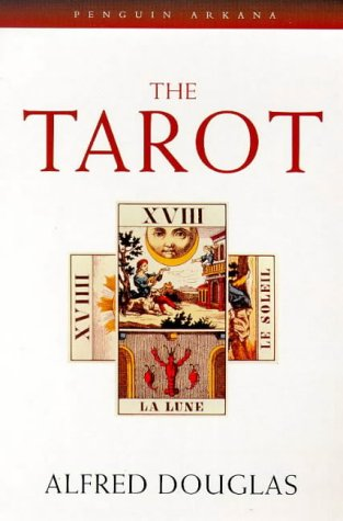 9780140192391: The Tarot: The Origins, Meaning and Uses of the Cards