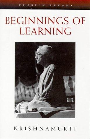 9780140192414: The Beginnings of Learning (Arkana)