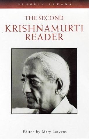 The Second Krishnamurti Reader: Mary Lutyens (ed.)