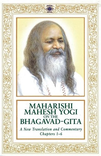 9780140192476: Maharishi Mahesh Yogi on the Bhagavad-Gita : A New Translation and Commentary, Chapters 1-6