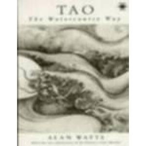 9780140192544: Tao: The Watercourse Way (Arkana)