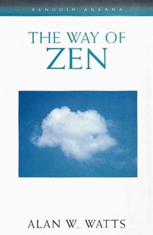 9780140192551: The Way of Zen (Arkana S.)