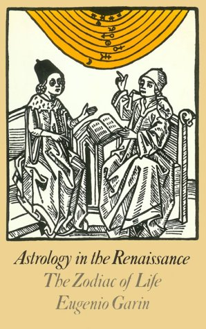 9780140192599: Astrology in the Renaissance: The Zodiac of Life
