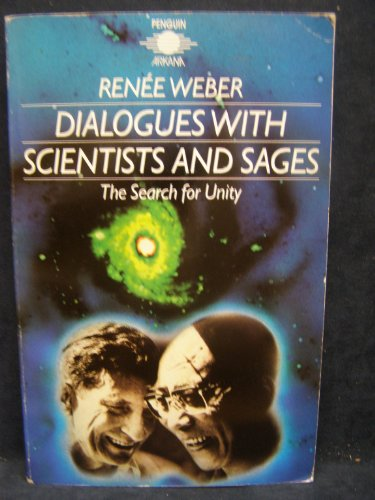 9780140192636: Dialogues with Scientists and Sages: The Search for Unity (Arkana)