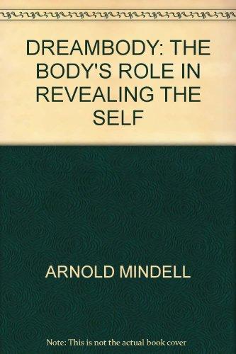 9780140192667: Dream Body : Body's Role in Revealing the Self