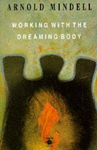 9780140192759: Working with the Dreaming Body (Arkana S.)