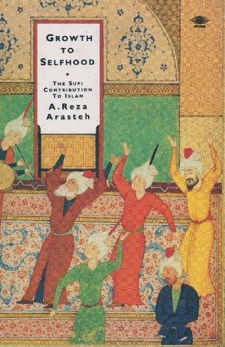 9780140192827: Growth to Selfhood: The Sufi Contribution to Islam (Arkana)