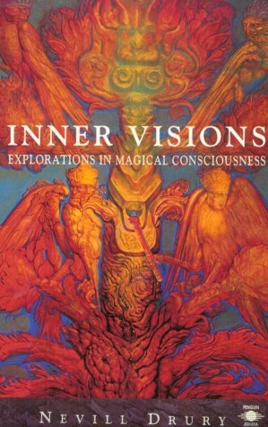 9780140192834: Inner Visions: Explorations in Magical Consciousness (Arkana)