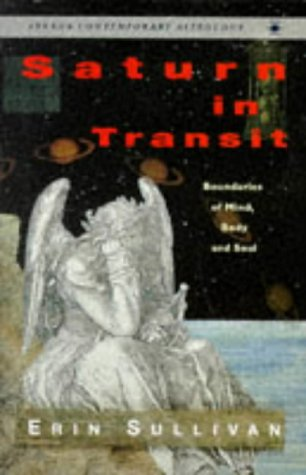 9780140192841: Saturn in Transit: Boundaries of Mind, Body, and Soul (Contemporary Astrology)