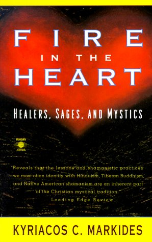 9780140192858: Fire in the Heart: Healers, Sages, and Mystics