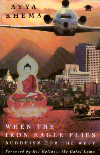 9780140193008: When the Iron Eagle Flies: Buddhism for the West (Arkana)