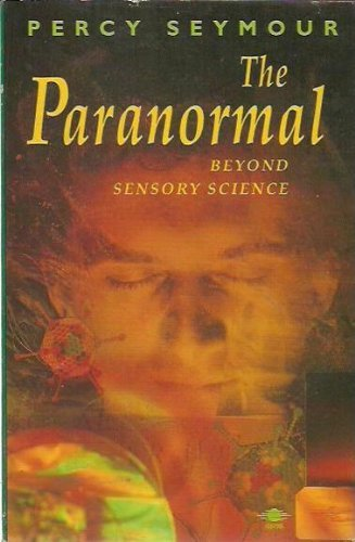 9780140193053: The Paranormal: Beyond Sensory Science (Arkana)